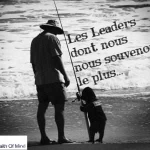 Les Leaders dont nous nous souvenons le plus