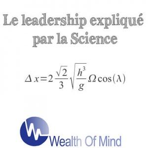 Leadership vu par la Science: la Force de Coriolis